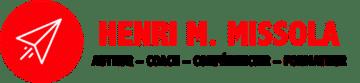 Henri M. Missola | Auteur – Coach – Conférencier – Formateur