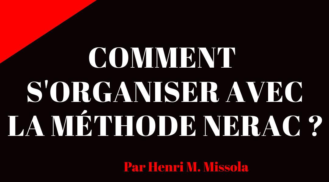 Comment s'organiser avec la méthode NERAC ?